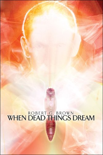 When Dead Things Dream