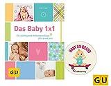 Das Baby 1x1 Die wichtigsten Hebammentipps fürs erste Jahr + gratis Kindersticker Baby on board