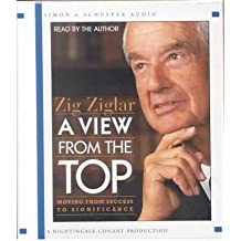 (View from the Top (5cd): 5 Spoken Word Cds, 6 Hours) By Ziglar (Author) audioCD on (Aug , 2002)
