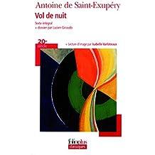 Vol de nuit by Antoine de Saint-Exupéry (2007-09-06)