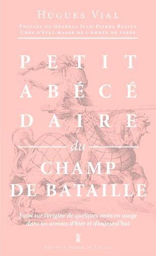 PETIT ABECEDAIRE DU CHAMP DE BATAILLE