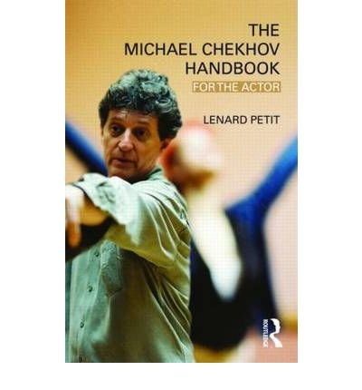 [ THE MICHAEL CHEKHOV HANDBOOK FOR THE ACTOR BY PETIT, LENARD](AUTHOR)PAPERBACK