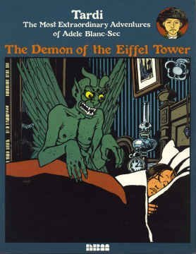 The Most Extraordinary Adventures of Adele Blanc-Sec : The Demon of the Eiffel Tower