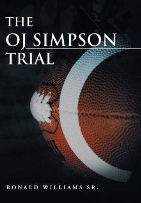 [(The Oj Simpson Trial)] [By (author) Ronald Williams] published on (September, 2013)