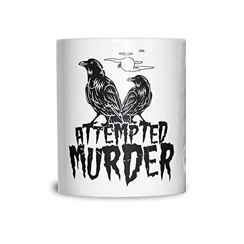 Halloween Keramikbecher Mordversuch Crow Pun White 11OZ