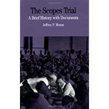 The Scopes Trial: A Brief History with Documents (Bedford Series in History & Culture (Paperback))