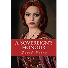 A Sovereign's Honour: Volume 2