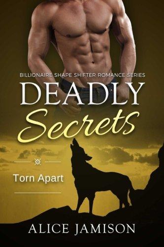 deadly-secrets-torn-apart-billionaire-shape-shifter-romance-series-book-6-volume-6