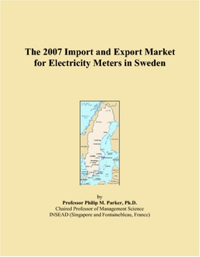 The 2007 Import and Export Market for Electricity Meters in Sweden