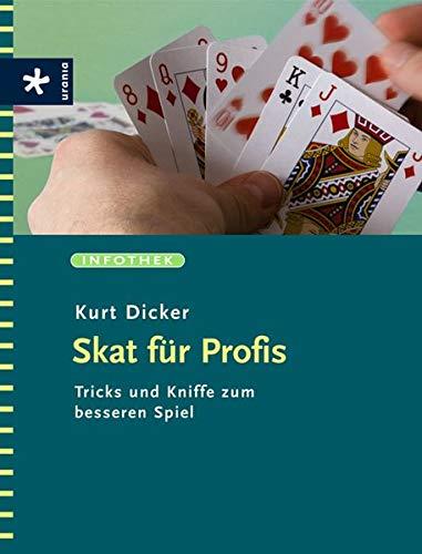 Skat für Profis: Tricks und Kniffe zum besseren Spiel
