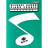 Michael Aaron Piano Course Lessons: Grade 3