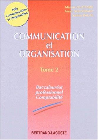 COMPTABILITE TERMINALE COMMUNICATION ORGANISATION. Tome 2
