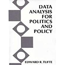 Data Analysis for Politics and Policy (Foundations of Modern Political Science) by Tufte, Edward R. (August 5, 1974) Paperback