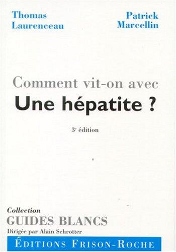 Comment vit-on avec une hépatite ? par Thomas Laurenceau