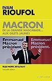 Macron, de la grande mascarade...aux Gilets jaunes
