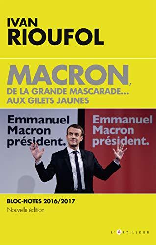 Macron, de la grande mascarade...aux Gilets jaunes par Ivan Rioufol