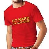 Männer T-Shirt Go Hard or Go Home für Kreuzheben, Kniebeugen, Bankdrücken und Gewichtheben Trainieren (X-Large Rot Mehrfarben)