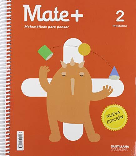 MATE+ MATEMATICAS PARA PENSAR 2 PRIMARIA