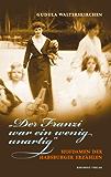 """""""Der Franzi war ein wenig unartig"""": Hofdamen der Habsburger erzählen"""