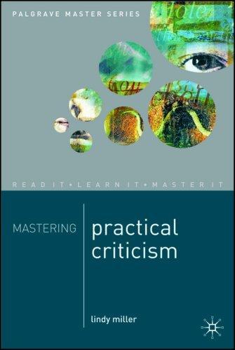 Mastering Practical Criticism (Palgrave Master Series) by Lindy Miller (14-Jul-2006) Paperback
