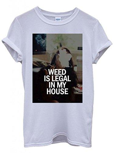 Weed is Legal in My House Cannabis Funny Hipster Swag White Weiß Damen Herren Men Women Unisex Top T-Shirt -Medium