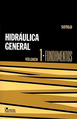 Hidraulica general/General Hydraulic: 1 por Gilberto Sotelo