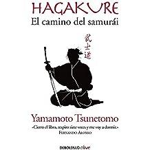 Hagakure. El Camino del Samurai/Hagakure: The Book of the Samurai
