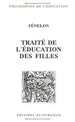Traité de l'éducation des filles (Philosophie de L'Education)