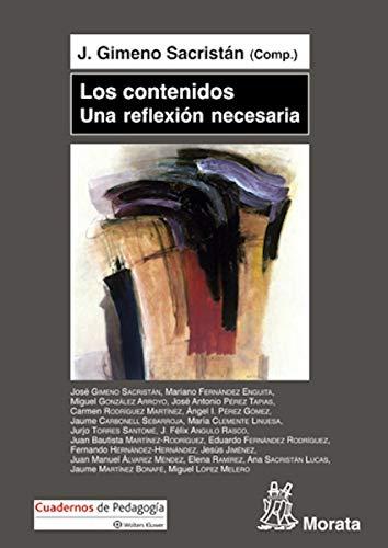 Los contenidos, una reflexión necesaria por José Gimeno Sacristán