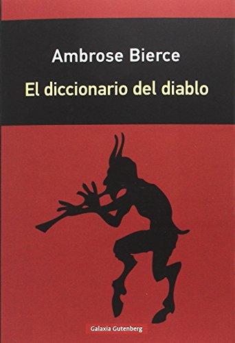 Diccionario del diablo (Rústica) por Ambrose Bierce
