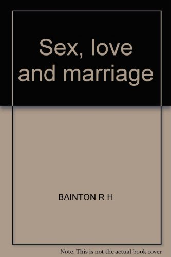 Sex, Love and Marriage a Christian survery