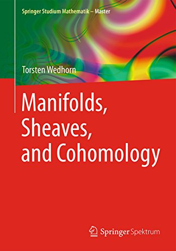 Manifolds, Sheaves, and Cohomology (Springer Studium Mathematik - Master)