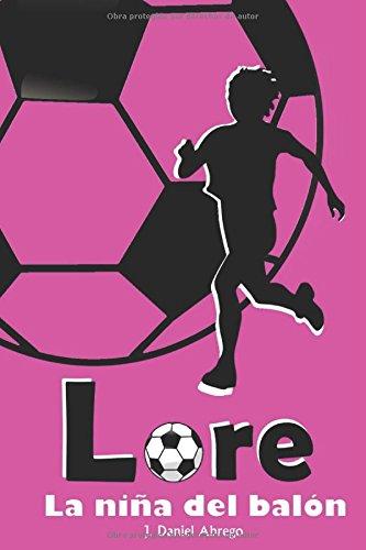Lore: La niña del balón