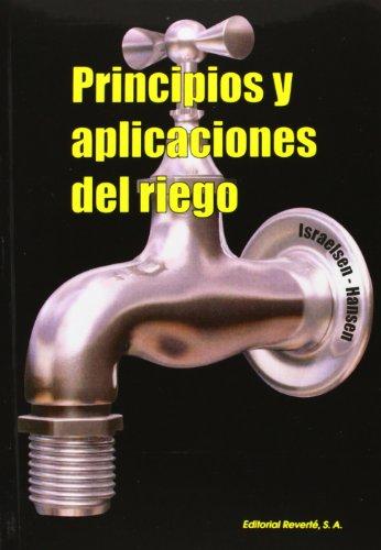 Principios Y Aplicaciones Del Riego (Israelsen) par Unknown