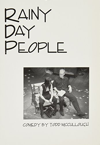 Rainy Day People by Todd McCullough (2003-12-18)