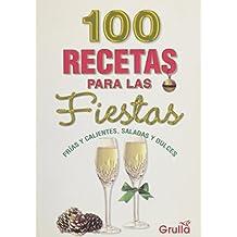100 Recetas Para Las Fiestas