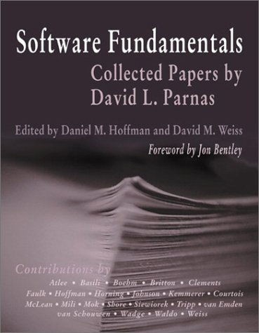 Software Fundamentals: Collected Papers by David L.Parnas