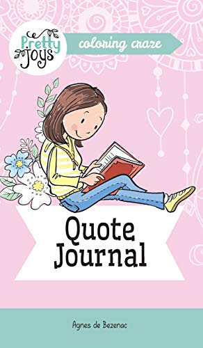 Quote Journal Coloring Craze: Journaling Collection (Pretty Joys)