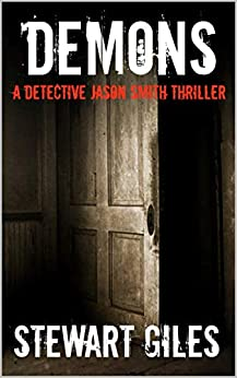 Demons: A Detective Jason Smith thriller by [Giles, Stewart]