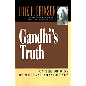 Gandhi's Truth: On the Origins of Militant Nonviolence (English Edition)
