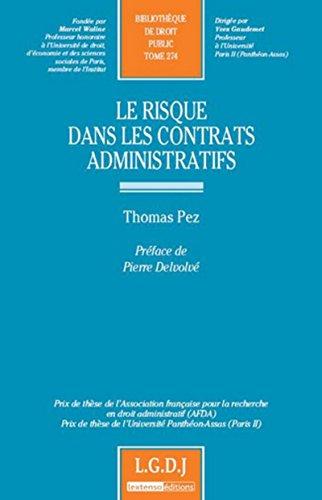 Le Risque dans les contrats administratifs T 274 par Thomas Pez