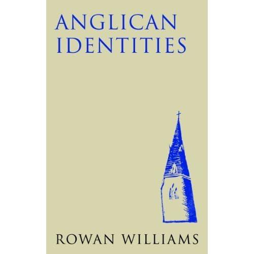 Anglican Identities by Rowan Williams (2014-01-22)
