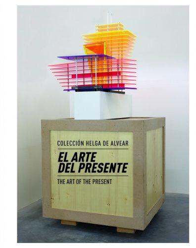 Descargar Libro El arte del presente. Colección Helga de Alvear de AA. VV.