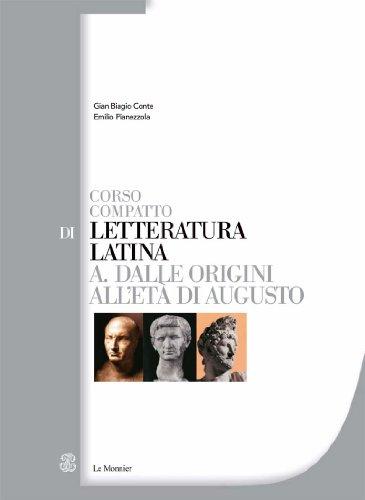 Corso compatto di letteratura latina. Per le Scuole superiori