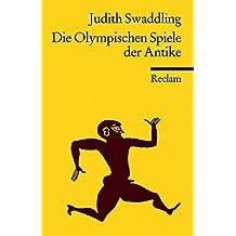 Die Olympischen Spiele der Antike (Reclams Universal-Bibliothek)