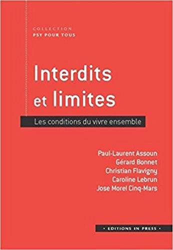 Interdits et limites : Les conditions du vivre ensemble