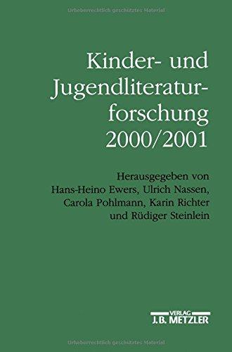 Kinder- und Jugendliteraturforschung 2000/2001: Mit einer Gesamtbibliographie der Veröffentlichungen des Jahres 2000