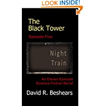 The Black Tower - Episode Five - Night Train (The Black Tower Serial Book 5)