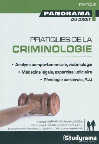 Pratiques de la criminologie : Analyse comportemen...