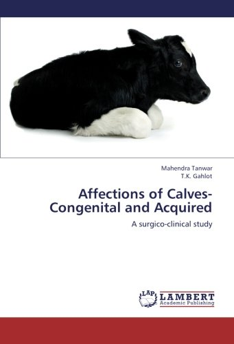 Affections of Calves-Congenital and Acquired por Tanwar Mahendra